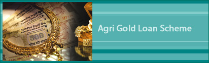 Agriculture Finance Gold Loan- PSL Gold Loan Scheme