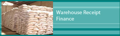 Agriculture Finance  -  Warehouse Receipt Finance